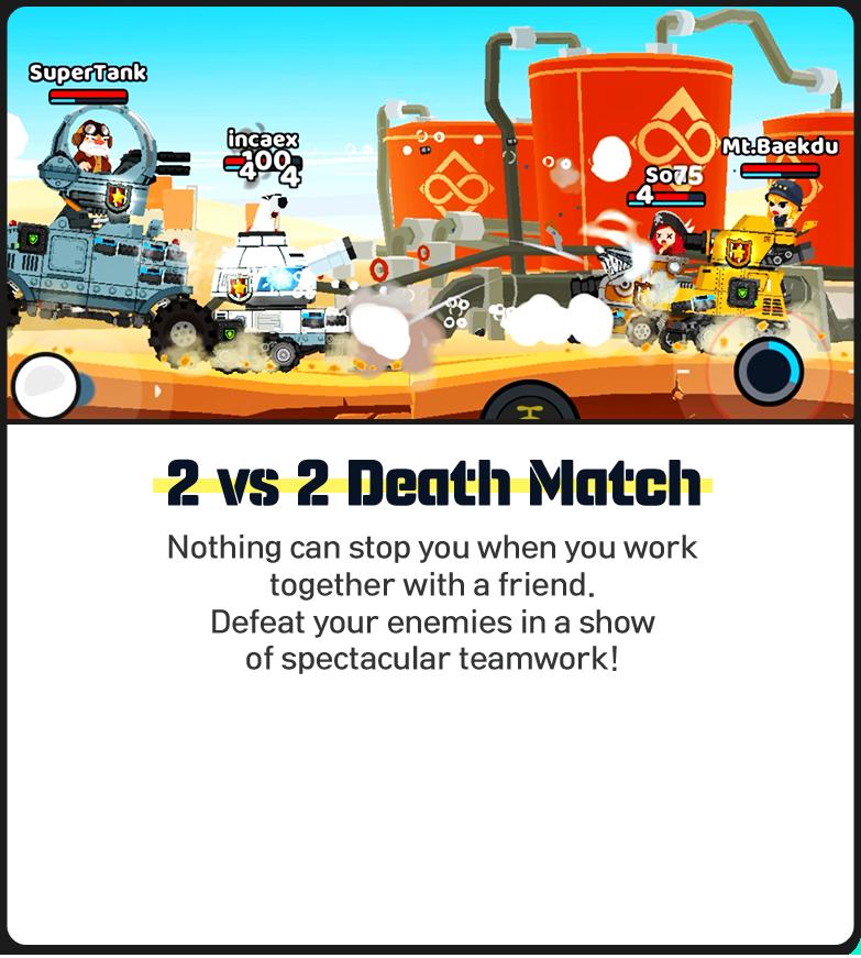 2 vs 2 Death Match